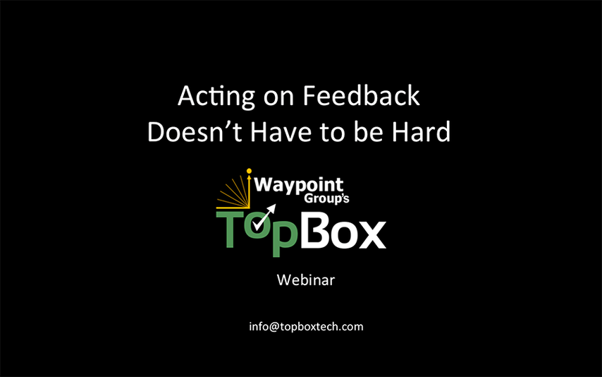 Acting on Feedback Webinar