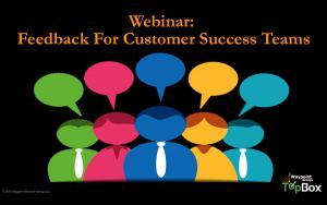 feedback for customer success webinar